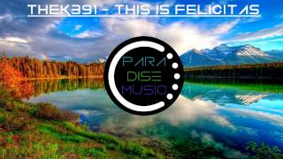 TheK391 - This Is Felicitas