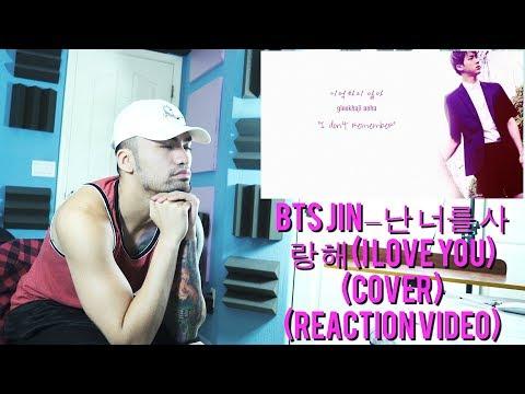 BTS JIN – (I Love You) (Cover) - (Reaction Video) @GBarcenilla