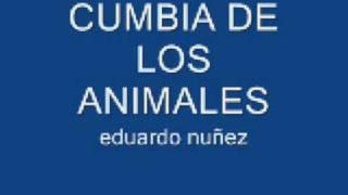 eduardo nuñez cumbia de los animales mp3