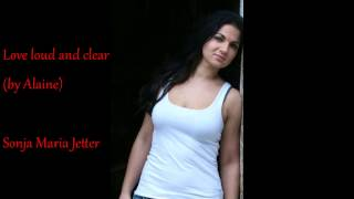 Love loud and clear - Sonja Maria Jetter (original by Alaine)