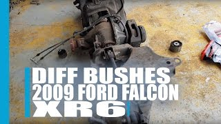Diff bushes Tips 2009 Ford Falcon XR6