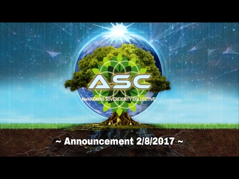 Tribe of Awakening Sovereignty- ASC Announcement 2/8/2017