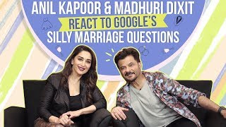 Anil Kapoor and Madhuri Dixit's HILARIOUS reactions to Google's Silly Marriage Questions