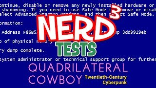 Nerd³ Tests... Quadrilateral Cowboy - Hack.exe