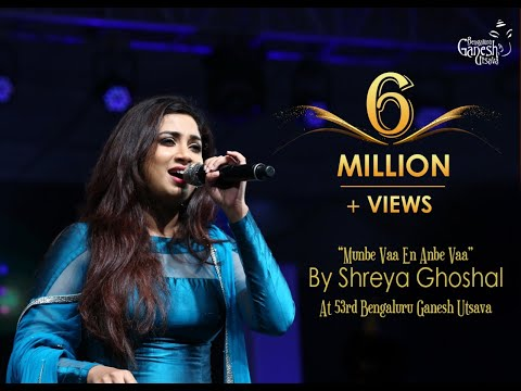 "Shreya Ghosal singing ""Anbe va En Munbe Va"" song @  53rd Bengaluru Ganesh Utsava Mp3"