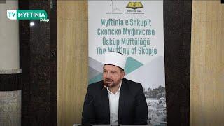 TRIBUNË FETARE | Qamil ef. Rushiti - Myfti i Myftinisë së Kërçovës | 24.04.2021 |
