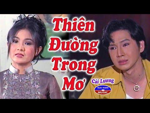 Cai Luong Thien Duong Trong Mo