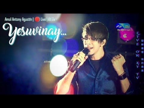 Amazing grace | YesuvinaY | Amal Antony Agustín live on AY TV