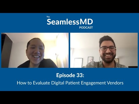 seamlessmd-ep.-33-–-how-to-evaluate-digital-patient-engagement