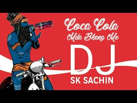 Coca cola mila bhang mai Dj sk sachin shona reggaton vibration mix