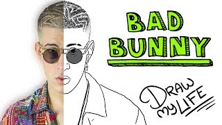 BAD BUNNY | Draw My Life