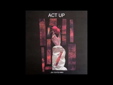 [1996] Act Up ...Εν Τούτω Νίκα
