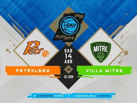 #LaLigaArgentina | PlayOff | Juego 2 | 14.04.2018 Petrolero vs. Villa Mitre