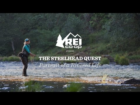 REI Presents: A Steelhead Quest