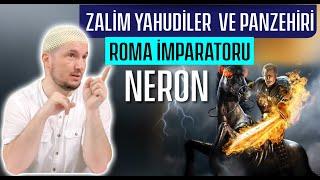 Zalim Yahudiler Ve Panzehiri: Roma Imparatoru Neron / Kerem Önder