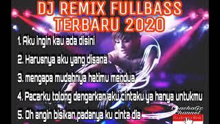 Download DJ. REMIX FULLBASS 2020  AKU INGIN KAU ADA DISINI    HARUSNYA AKU YANG DISANA #djtiktok #musikdugem
