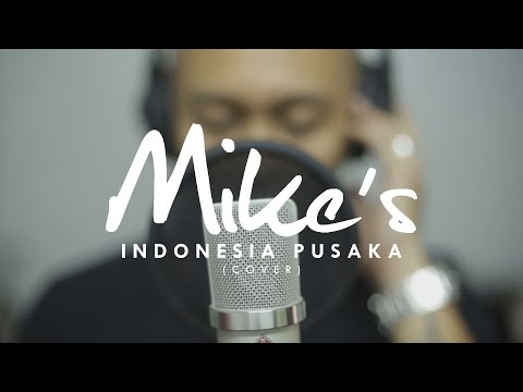 INDONESIA PUSAKA - Mike's Acoustic Cover
