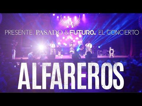 Alfareros -Presente Pasado y Futuro , El Concierto.