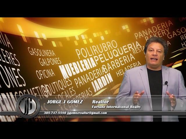 Comprar Negocios en Miami|Jorge J Gomez|Agente inmobiliario|Negocios en Venta|Buscar Negocios Miami