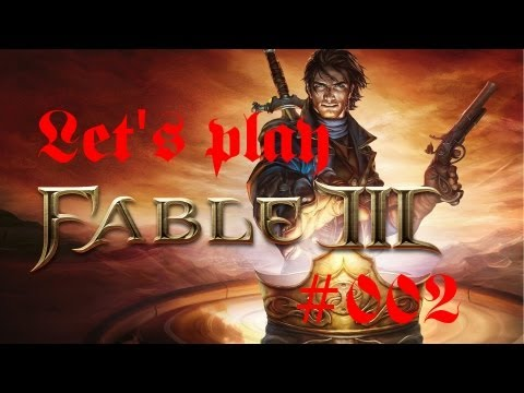 Let's Play Fable 3 #002 [Deutsch] [GUT] - Verrat |