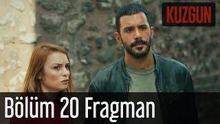 Kuzgun 20. Bölüm Fragman