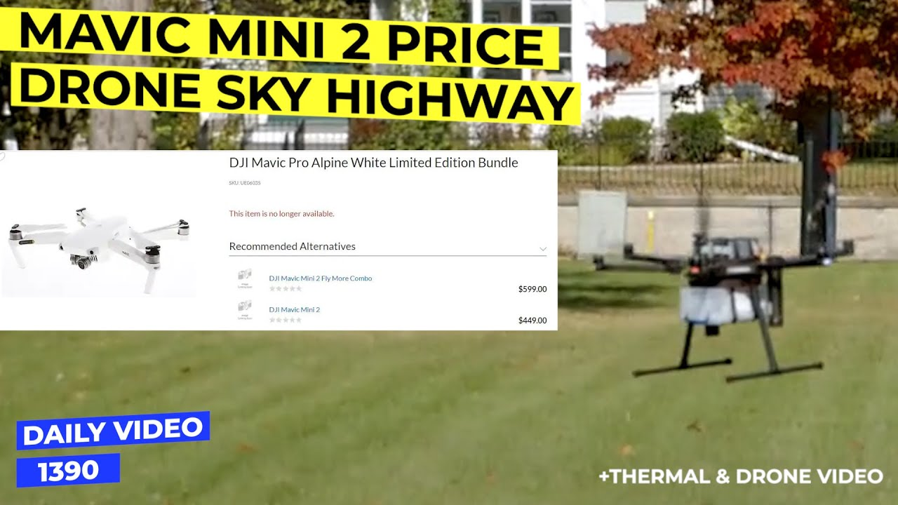 Mavic Mini 2 Price Leak Drone Airspace Highway Creation Youtube