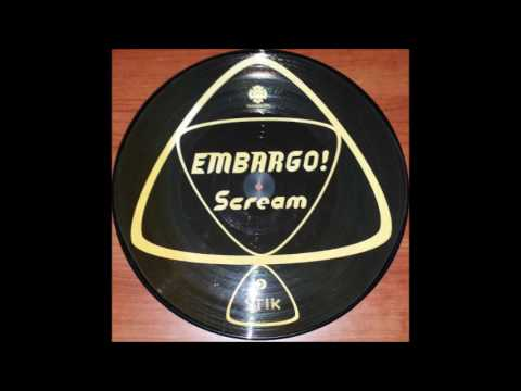 Embargo! ‎– Scream (Attack Mix)