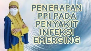 242 - PENERAPAN PPI PADA PENYAKIT INFEKSI EMERGING