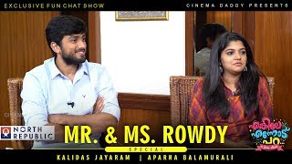Enkile Ennodu Para | Kalidas Jayaram | Aparna Balamurali | Mr & Ms Rowdy Special