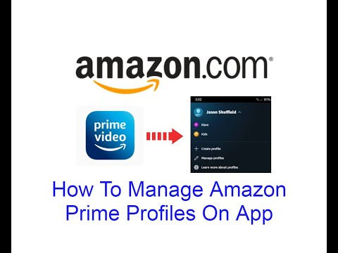 How To Manage Amazon Prime Profiles On App