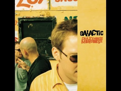 Galactic - Crazyhorse Mongoose (Full Album 1998)