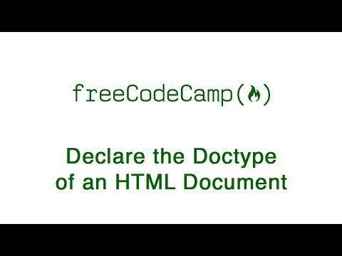 Basic HTML And HTML5: Declare The Doctype Of An HTML Document | FreeCodeCamp
