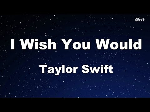 I Wish You Would - Taylor Swift Karaoke【No Guide Melody】