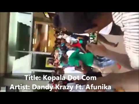 Kopala Dot Com   by Dandy Krazy Ft  Afunika