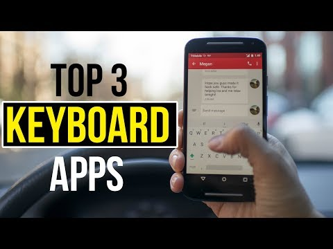 Top 3 Keyboard Apps For Android 2017!! Keyboard Apps For Android Free Download