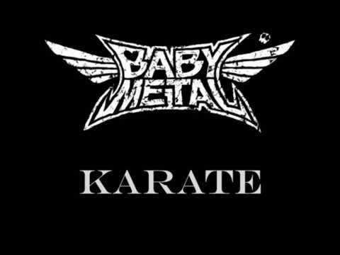 KARATE - BABYMETAL (LYRICS)