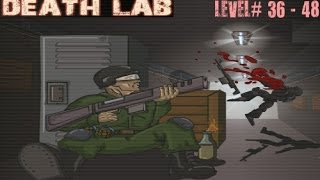 Death Lab (36- 48 levels)