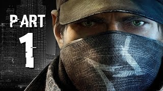 Watch Dogs Walkthrough Part 1 - IT'S HERE