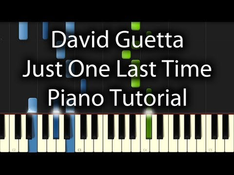 David Guetta - Just One Last Time Tutorial (How To Play On Piano)