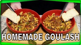 Aunt Lori's Homemade Goulash!  (It will bring back Memories)