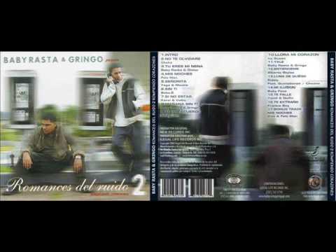 Baby Rasta y Gringo - Romances Del Ruido 2 ( Full Album - Cd Completo)