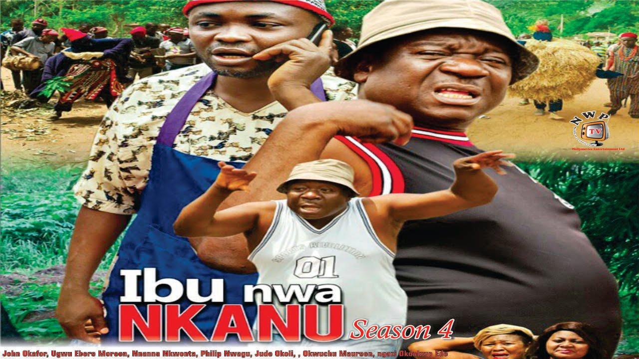 Download Ibu nwa Nkanu 4 - 2016 Latest Nigerian Nollywood  Igbo Movie