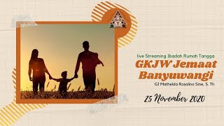Ibadah Rumah Tangga I GKJW Banyuwangi I Live Streaming