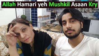 3 Days Sy Hamara Vlog Ku ni Aya || Ab Hum Kya Karen || Pakistani Family Vlogs