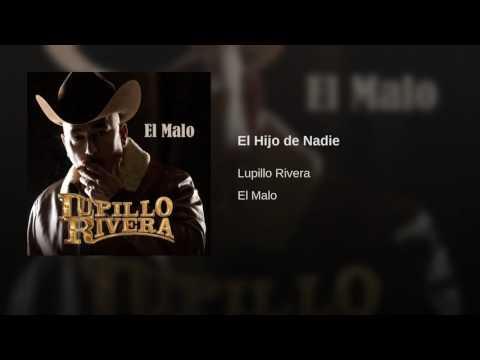 El hijo de nadie  Lupillo Rivera