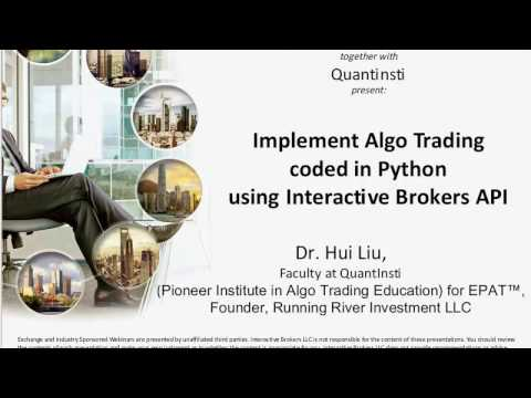 QuantInsti - Implement Algo Trading coded in Python using Interactive Brokers API
