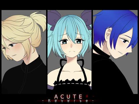 【KAITO→ Miku ←Len】 ACUTE -Reverse- 【VOCALOID4カバー】
