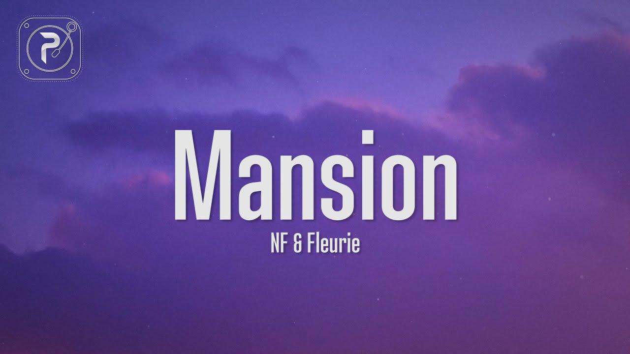 Download NF - Mansion (Lyrics) ft. Fleurie