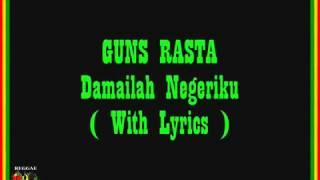 GUNS RASTA   Damailah Negeriku + Lirik | Musik Reggae Terbaru 2016