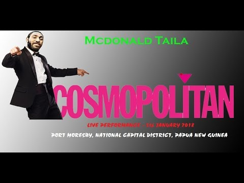Mcdonald Taila Live @ Cosmo - PNG